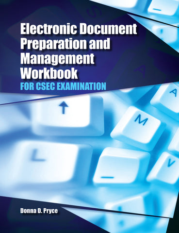 ELECTRONIC DOCUMENT PREPARATION AND MANAGEMENT WORKBOOK