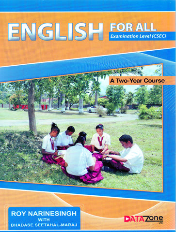 English For All CSEC Level Roy Narinesingh & Bhadase Seethal-Maraj