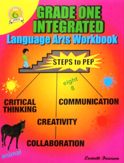 Grade One Integrated Language Arts Workbook Steps to PEP by Lunett Fearon