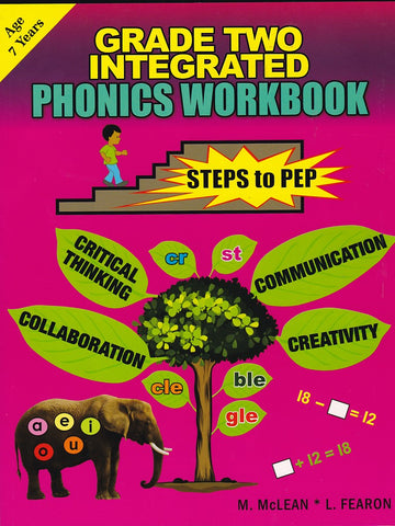 Grade Two Integrated- Phonics Workbook Steps to PEP by M. McClean, L.Fearon