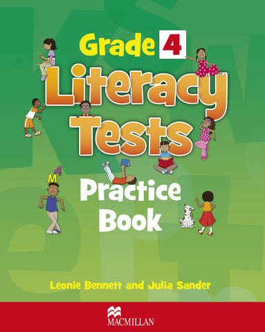 Grade 4 Literacy Tests Practice Book by Leonie Bennett, Julia Sanders