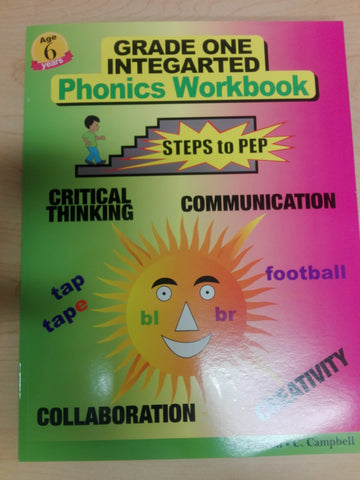 Grade 1 Integrated Phonics Workbook  Steps to PEP by L. Fearon, C. Campbell