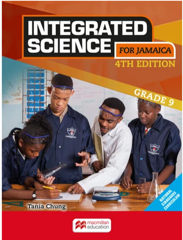 Integrated Science for Jamaica Student Book Grade 9 Fourth Edition by Tania Chung