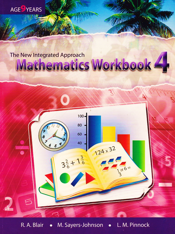 The New Integrated Approach Mathematics Workbook 4 by R.A. Blair, M. Sayers -Johnson, L.M. Pinnock