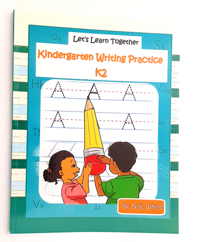 Let's Learn Together - Kindergarten Writing Practice K2 - Age 4-6