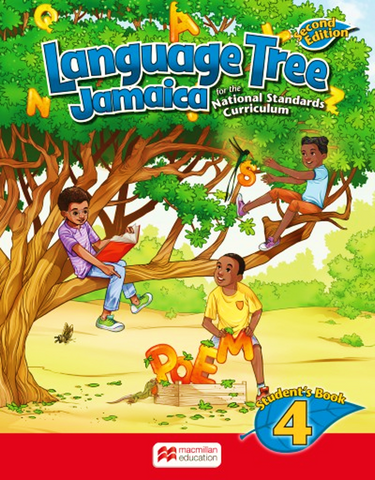 Language Tree Jamaica 2nd Edition Student's Book 4 For the National Standards Curriculum by Leonie Bennett, Julia Sander