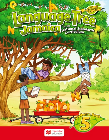 Language Tree Jamaica 2nd Edition Student's Book 5 For the National Standards Curriculum by Leonie Bennett, Julia Sander