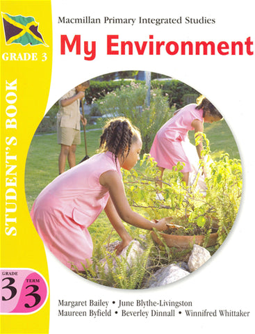 MPIS - Macmillan Primary Integrated Studies - My Environment Grade 3 Term 3 Student Book