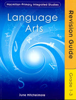 MPIS-Macmillan Primary Integrated Studies Revision Guide Language Arts