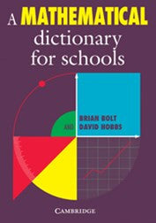 A Mathematical Dictionary for Schools – Bolt