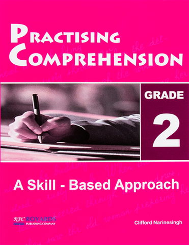 Practising Comprehension Grade 2 - A Skills Based Approach by Clifford Narinesingh
