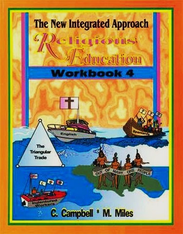 The New Integrated Approach Religious Education Workbook 4 by C Campbell M Miles