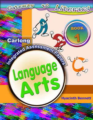Carlong Gateway to Literacy - Integrated Assesment Papers Language Arts by Hyacinth Bennett