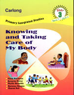 Carlong Primary Integrated Studies (Cpis): Knowing And Taking Care Of My Body Y3/T1