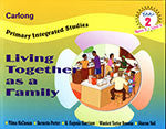 CARLONG PRIMARY INTEGRATED STUDIES (CPIS) LIVING TOGETHER AS A FAMILY McCleanan Year 2