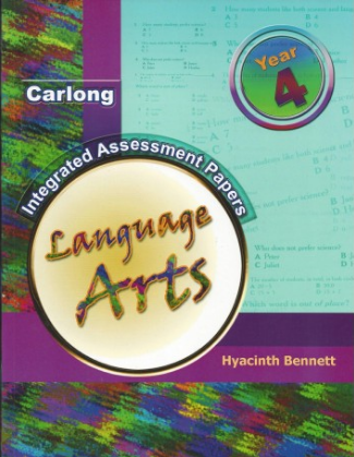 CARLONG INTEGRATED ASSESSMENT PAPERS LANGUAGE ARTS YEAR 4 Hyacinth Bennett