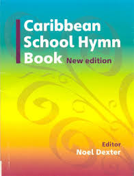 Caribbean School Hymn Book