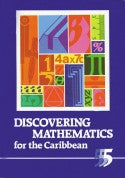 Discovering Maths for the Caribbean Book 5