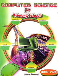 Computer Science for Primary Schools Book 5
