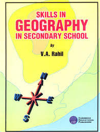 Skills in Geography in Secondary School by V.A. Rahil