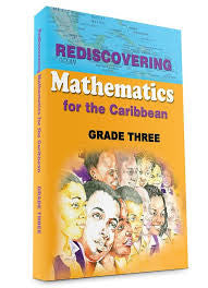 Rediscovering Mathematics for the Caribbean Grade Three