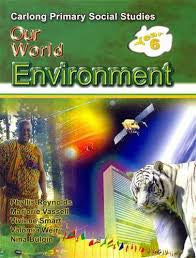 Carlong Primary Social Studies (Cpss) Our World Environment Year 6