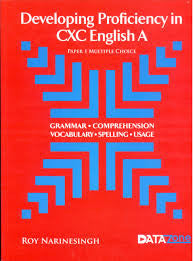 Developing Proficiency in CXC English A