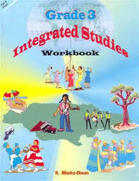 Grade 3 Integrated - Integrated Studies by K Marks Dixon
