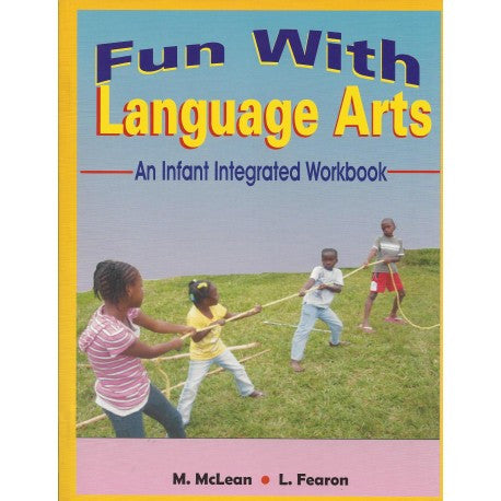 Infant Integrated Workbook  - Fun With Language Arts by M McLean L Fearon
