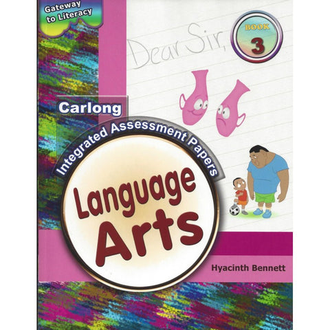 CARLONG INTEGRATED ASSESSMENT PAPERS LANGUAGE ARTS YEAR 3 Hyacinth Bennett