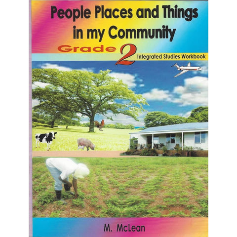 Grade 2 Integrated- People, Places & Things in the Community by M McLean
