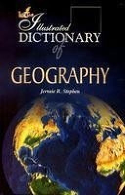 Illustrated Dictionary of Geography