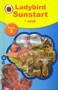 Ladybird Sunstart Book 5 I Wish