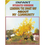 Infant Integrated Studies Work Book 2 -  L. Fearon, M. McLean (Previously Learning The Smart Way – About My Community)