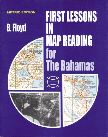 1st Lesson in Map Reading for the Bahamas