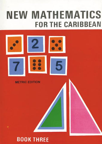 New Mathematics for the Caribbean Book 3