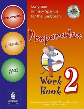 Longman Primary Spanish For The Caribbean: Workbook 2 Preparados!