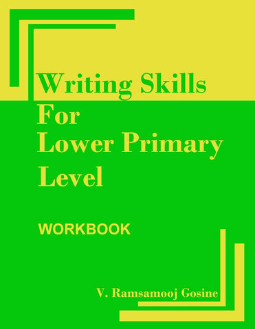 Writing Skills for Lower Primary Level