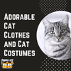 Adorable Cat Clothes and Cat Costumes