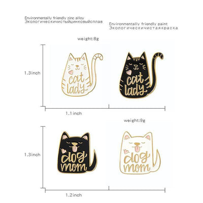 Dog Mom Cat Lady Brooches