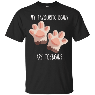 My Favourite Beans Are Toe Beans T-Shirt