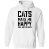 Cats Make Me Happy You Not So Much Hoodie-FreakyPet