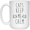 Cats Keep Me Calm Mug-Drinkware-FreakyPet
