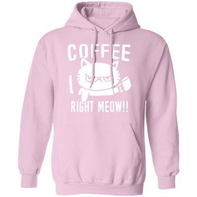 Coffee Right Meow Hoodie