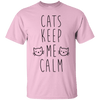 Cats Keep Me Calm T-Shirt
