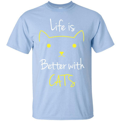 Life Is Better With Cats T-Shirt-T-Shirts-FreakyPet