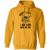 Sorry I Can't I Have Plans With My Cat. Hoodie-Sweatshirts-FreakyPet