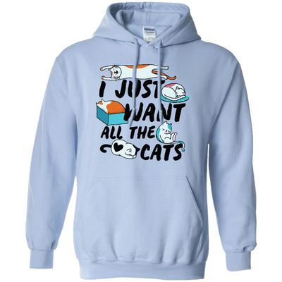 I Just Want All The Cats Hoodie