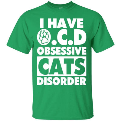I Have Obsessive Cats Disorder T-Shirt-FreakyPet