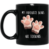My Favourite Beans Are ToeBeans Mug